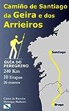 De Braga a Santiago polo Camiño da Geira e dos Arrieiros...