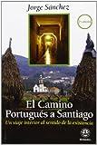 El Camino Portugués A Santiano