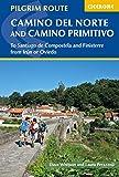 The Camino del Norte and Camino Primitivo: To Santiago de Compostela and...