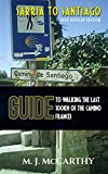 Sarria to Santiago: A Guide to Walking the last 100km of the Camino Frances (MM3...