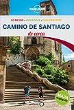 Camino de Santiago De cerca 1 (Guías De cerca Lonely Planet)