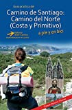 Camino de Santiago: Camino del Norte, Costa y Primitivo