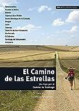 El Camino de las Estrellas: El Camino de las Estrellas (Ele- Lecturas...