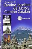 Camino Jacobeo del Ebro y Camino Catalán. Buen Camino.