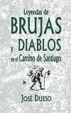Leyendas de brujas y diablos en el Camino de Santiago