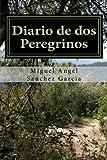 Diario de dos Peregrinos: Camino de Santiago 2016